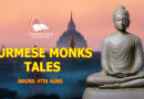 BURMESE MONKS TALES - MAUNG HTIN AUNG