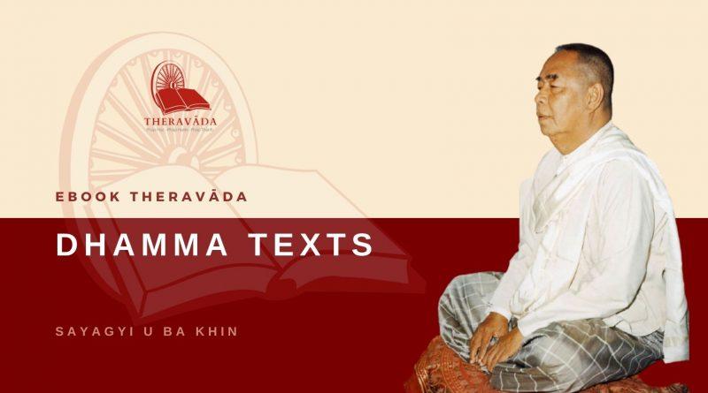 DHAMMA TEXTS - SAYAGYI U BA KHIN