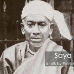 About Saya Thetgyi (1873-1945)