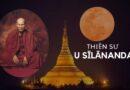 MƯỜI HAI NHÂN DUYÊN - Hòa Thượng Thiền Sư U Sīlānanda