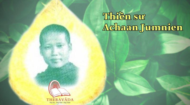 Thiền sư Achaan Jumnien 2