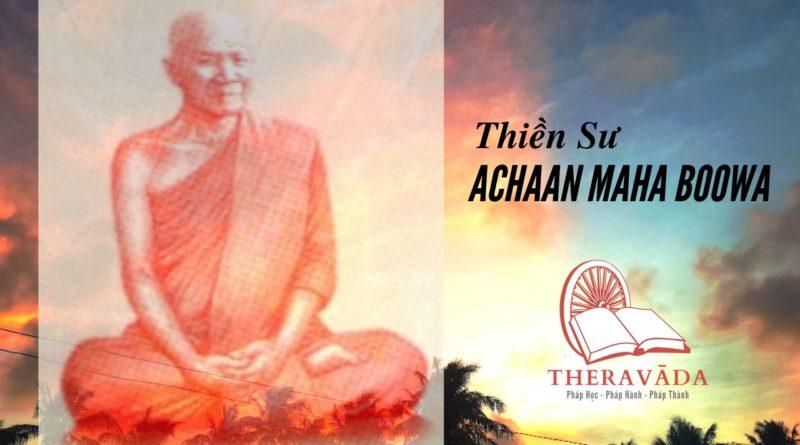 Thiền sư Achaan Maha Boowa 2