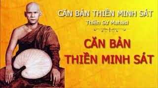 Videos (1) Căn Bản Thiền Minh Sát - Ngài Thiền Sư Mahāsī