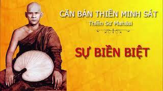 Videos (4) Sự Biền Biệt - Hướng Dẫn Hành Thiền Minh Sát - Thiền Sư Mahāsi