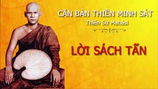 Videos (6) Lời Sách Tấn - Hướng Dẫn Hành Thiền Minh Sát - Thiền Sư Mahāsi