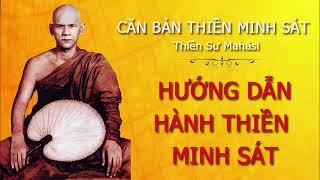 Videos Hướng Dẫn Hành Thiền Vipassanā - Thiền Sư Mahāsi