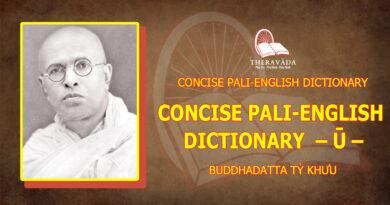 CONCISE PALI-ENGLISH DICTIONARY - Ū -