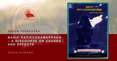 BASIC PATICCASAMUPPADA - A DISCOURSE ON CAUSES AND EFFECTS - ASHIN SUMANA