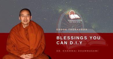BLESSINGS YOU CAN D.I.Y - DR. KHAMMAI DHAMMASAMI