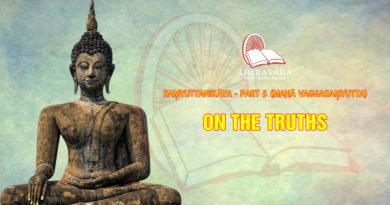 Videos 12. On The Truths | Saṃyuttanikāya – Part 5 (mahā Vaggasaṃyutta)