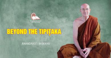 Beyond the Tipiṭaka