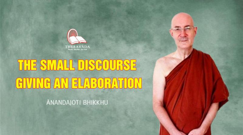 The Small Discourse giving an Elaboration