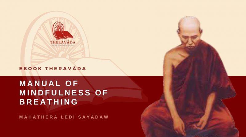 MANUAL OF MINDFULNESS OF BREATHING - MAHATHERA LEDI SAYADAW