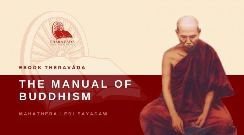 THE MANUAL OF BUDDHISM - MAHATHERA LEDI SAYADAW