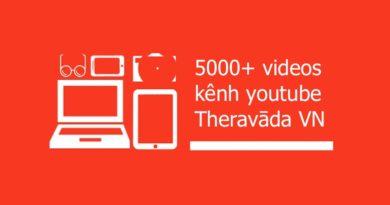 Tổng Hợp Các Album Trên Kênh Youtube Phật Giáo Theravāda Vn