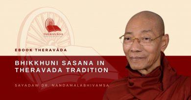 BHIKKHUNI SASANA IN THERAVADA TRADITION - SAYADAW DR. NANDAMALABHIVAMSA